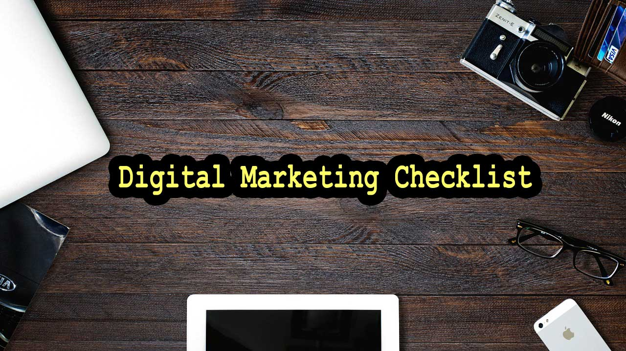 30 Digital Marketing Checklists – You must follow