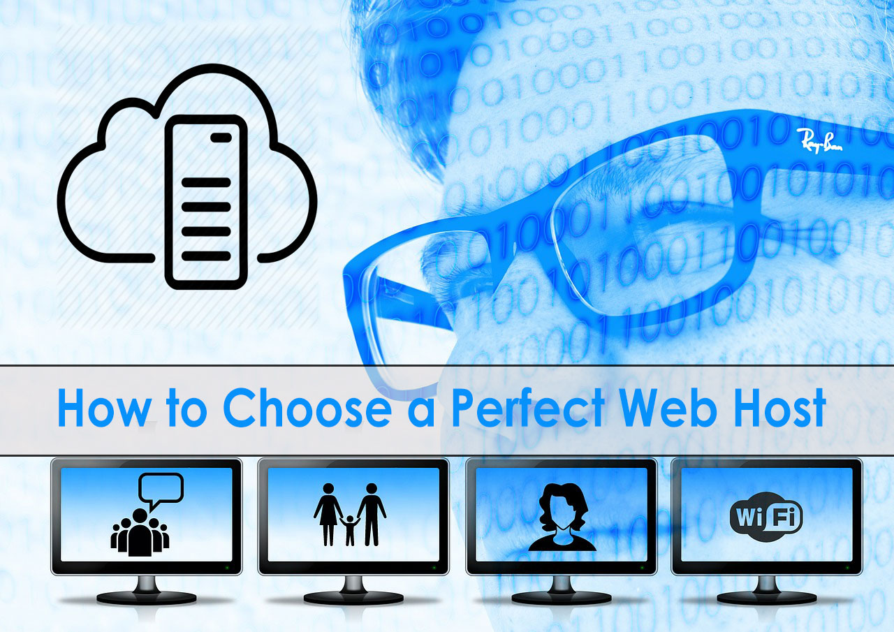 How to Choose a Perfect Web Host (5 Expert Tips)