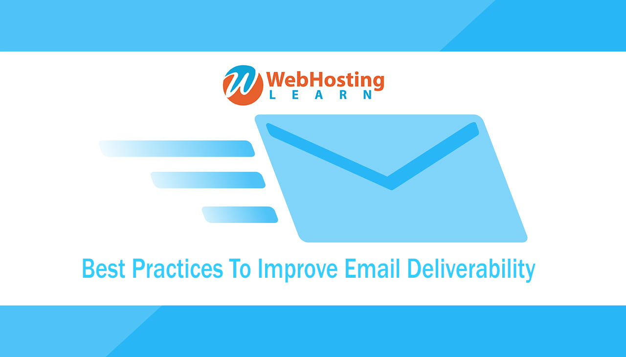 8 Best Practices To Improve Email Deliverability